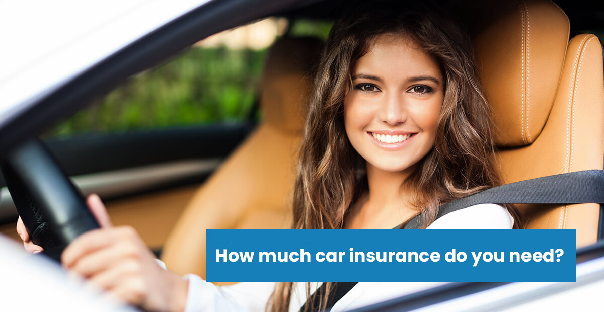 how-much-car-insurance-do-i-need